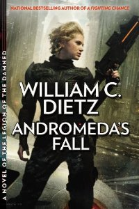 Andromeda's Fall - A Novel of the Legion of the Damned by William C. Dietz