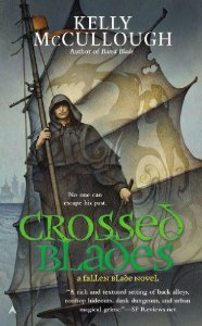 Crossed Blades - A Fallen Blade Novel by Kelly McCullough