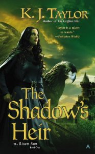 The Shadow's Heir - The Risen Sun Book One by K.J. Taylor