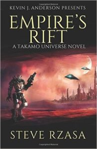Kevin J Anderson presents: Empire's Rift by Steve Rzasa