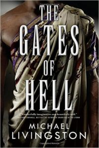 The Gates of Hell by Michael Livingston
