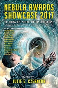 Nebula Awards Showcase 2017 – by Julie E. Czerneda (Editor)