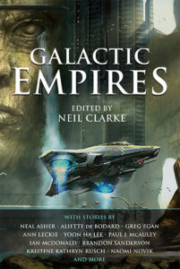 Galactic Empires edited by Neil Clarke