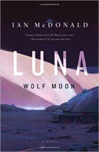 Luna Wolf Moon by Ian McDonald