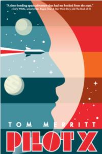 Pilot X by Tom Merritt