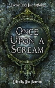 Once Upon a Scream with The Black Undeath by Shannon Lawrence