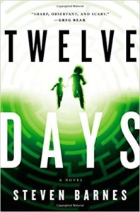 Twelve Days: A Novel by Steven Barnes