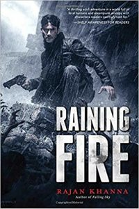 Raining Fire by Rajan Khanna