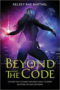 Beyond the Code by Kelsey Rae Barthel