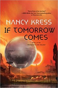 If Tomorrow Comes by Nancy Kress