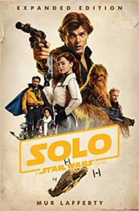 Solo - A Star Wars Story (novelization) by Mur Lafferty