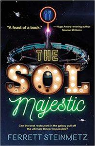 The Sol Majestic by Ferrett Steinmets