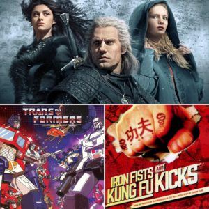 The Functional Nerds episode 429 - he Witcher, The Transformers and Iron Fists and Kung Fu Kicks