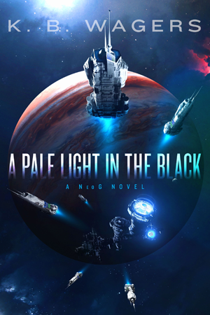 A Pale Light In The Black by KB Wagers