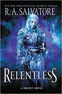 RELENTLESS by R. A. Salvatore