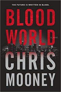 Blood World by Chris Mooney