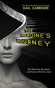 The Herpoine's Journey by Gail Carriger