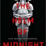 The Helm of Midnight by Marina Lostetter