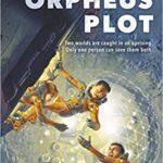 The Orpheus Plot by Christopher Swiedler