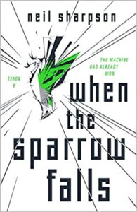 When the Sparrow Falls by Neil Sharpson
