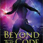 Beyond the Code by Kelsey Rae Barthel