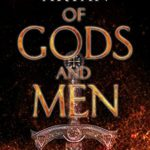 Of Gods and Men by Stephen Aryan