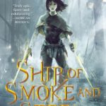 Ship of Smoke and Steel by Django Wexler