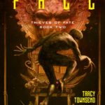 The Fall by Tracy Townsend