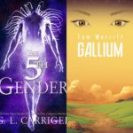 Gail Carriger's 5th Gender and Tom Merrit's Gallium