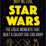 Why We Love Star Wars - Book Cover