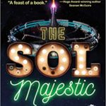 The Sol Majestic by Ferrett Steinmets