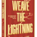 Weave The Lightning by Corry L. Lee