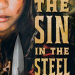 The Sin in the Steel by Ryan Van Loan