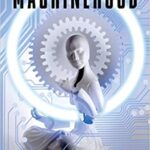 Machine Hood by S.B. Divya