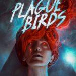 Plague Birds by Jason Sanford