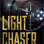 Light Chaser by Peter F. Hamilton And Gareth Powell